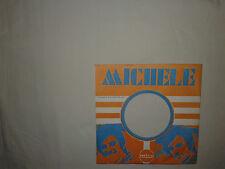 Michele - Copertina Forata Per Disco Vinile 45 Giri