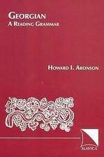Georgian: A Reading Grammar (English and Georgian Edition) by Howard I. Aronson