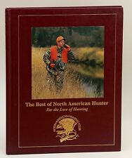 THE BEST OF NORTH AMERICAN HUNTER Hardcover Book NEW Hunting Magazine Deer Elk