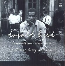Donald Byrd: Transition Sessions: Byrd's Eye View + Watkins At Large +Byrd Blows