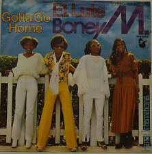 "BONEY M - EL LUTE - GOTTA GO HOME  Single 7"" (H882)"