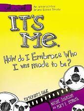It's Me: How Do I Embrace Who I Was Made To Be?: A DVD-Based Study  R 1418546275