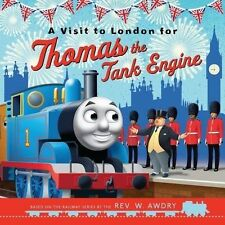 A Visit to London for Thomas the Tank Engine; Paperback Book, 9781405281263