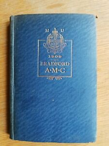 Independent Order of Oddfellows - BRADFORD A.M.C.1909 inc. MAP - Local History
