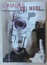 """Alessandro Capponi """"L'amore dei nudi"""" Salerno 2008"""