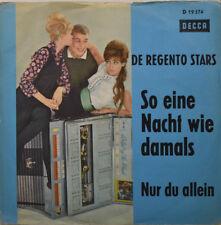 """DE REGENTO STARS - So eine Nacht wie damals   Decca D 19374     7"""" (K599)"""