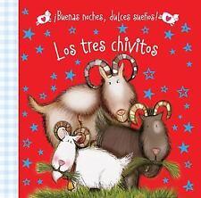 ¡Buenas Noches, Dulces Sueños! Los Tres Chivitos by Hayley Down (2015,...