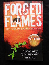 FORGED WITH FLAMES: Ann Fogarty & Anne Crawford: Ash Wednesday Bushfires:  PB13
