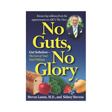 No Guts, No Glory: Gut Solution by Dr Steven Lamm