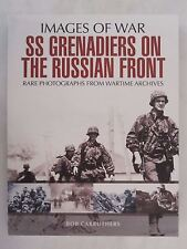 SS Grenadiers on The Russian Front (Images of War) - World War Two