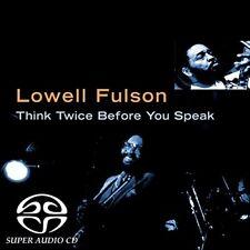 Lowell Fulson - Think Twice Before You Speak [CD]