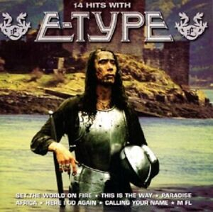 "E Type - ""14 Hits"" - CD Album - 2006"