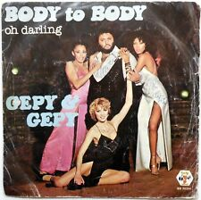 DISCO VINILE 45 GEPY E GEPY BODY TO BODY OH DARLING ITALY 1979