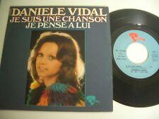 DANIELE VIDAL 45T JE SUIS UNE CHANSON/JE PENSE A LUI.RIVIERA FRENCH 121503.
