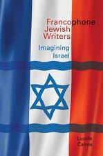FRANCOPHONE JEWISH WRITERS - CAIRNS, LUCILLE - NEW HARDCOVER BOOK