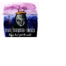 Rom Schaerer  Eberle Please Don't Feed the Model DIGIPAK 2012 Neu