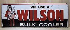Old We Use A WILSON BULK COOLER Farm Adv Sign Robot Thermometer Milk Dairy Store