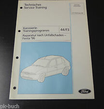 Technische Information Training Ford Fiesta `96 Karosserie Reparatur, 04/1998