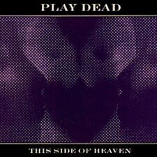 Play Dead This Side of Heaven ,2 mixes Last Degree