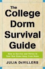 The College Dorm Survival Guide: How to Survive and Thrive in Your New Home Away