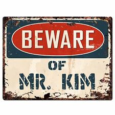 PP2222 Beware of MR. KIM Plate Chic Sign Home Store Wall Decor Funny Gift