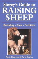 Storey's Guide to Raising Sheep : Breeding, Care, Facilities by Carol Ekarius...