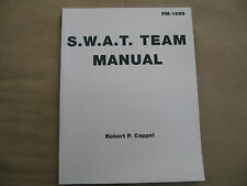 The Swat Team Manual by Cappel, Robert