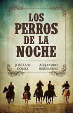 Los perros de la noche (Spanish Edition)-ExLibrary