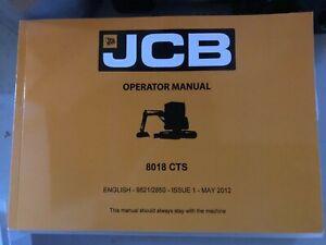 GENUINE JCB 8018 CTS OPERATORS MANUAL P/N 9821/2850  (ENGLISH)