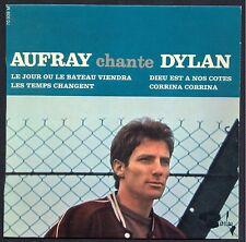 HUGUES AUFRAY CHANTE DYLAN LE JOUR OU LE BATEAU VIENDRA 45T EP BARCLAY 70.939