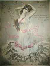 REVUE LE FROU-FROU N° 336 DESSINS COUV. ABEILLé PEZILLA CARLO ZYG SPAHN 1907