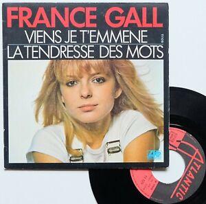 """SP 45T France Gall """"Viens je t'emmène"""" - (TB/TB)"""