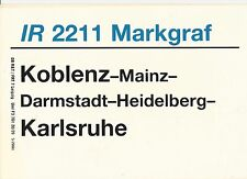 Zuglaufschild IR 2211 Markgraf
