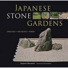 Japanese Stone Gardens: Origins, Meaning, Form by Richie, Donald, Mansfield, Ste
