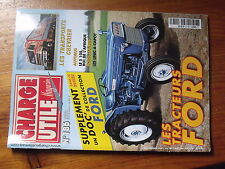 $$v Revue Charge Utile magazine N°186 Tracteurs Ford  Chevrier  S 105  Unic