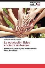 La educación física encierra un tesoro: Reflexionar y actuar para una educación