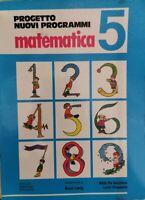 Progetto nuovi programmi Matematica 5, di Bucchioni, Chiappetta, Laeng,1989 - ER