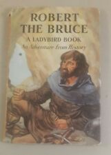 Robert The Bruce Vintage Ladybird Book Unclipped with dust jacket