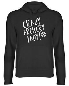 Crazy Archery Lady Mens Womens Hooded Top Hoodie