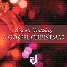 Love's Holiday: A Gospel Christmas 2007 by Love's Holiday-A Gospel Ch Ex-library