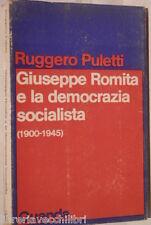 GIUSEPPE ROMITA E LA DEMOCRAZIA SOCIALISTA 1900 1945 Ruggero Puletti Guanda di e