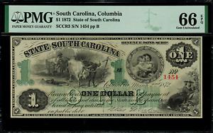 1872 $1 Obsolete - South Carolina, Columbia - Revenue Bond Scrip - PMG 66 EPQ