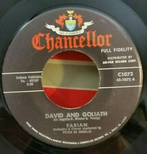 Fabian Chancellor 1072 DAVID AND GOLIATH (GREAT ROCK N ROLL 45) PLAYS GREAT!