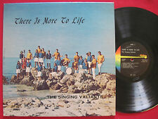 THE SINGING VALIANTS - THERE IS MORE TO LIFE - RARE PRIVATE XIAN SARASOTA FL LP