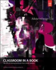 Adobe Indesign CS6 Classroom in a Book by Adobe Creative Team (2012,...