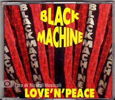 CDS/CDM  BLACK MACHINE - LOVE'N'PEACE (SIGILLATO)