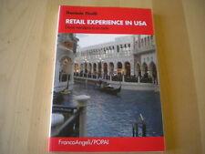 Retail experience in USA arte vendere Tirelli Daniele Libro economia sales Nuovo