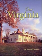 Our Virginia by Chuck Blackley and Pat Blackley (2006, Hardcover, Revised)