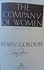 THE COMPANY OF WOMEN by Mary Gordon (1981) ~ SIGNED ~ First Ed., First Printing