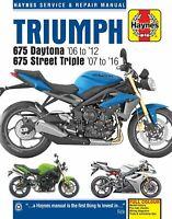 Triumph 675 Daytona & Street Triple Repair Manual 2006 - 2016